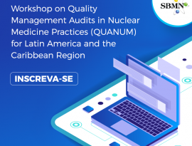 Inscreva-se para o projeto Improving the Quality of Clinical Practice in Nuclear Medicine in Member States da IAEA