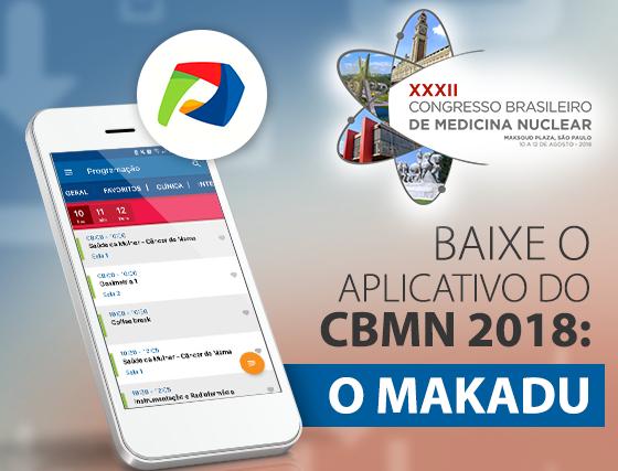 Conheça Makadu, o aplicativo oficial do XXXII Congresso Brasileiro de Medicina Nuclear