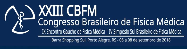 Inscreva-se para o XXIII Congresso Brasileiro de Física Médica; evento será realizado em Porto Alegre/RS