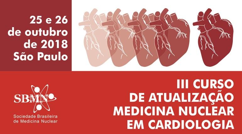 3° Curso de Atualização Medicina Nuclear em Cardiologia