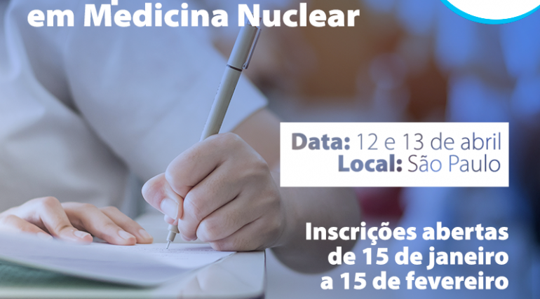 Confira o Edital e a Bibliografia sugerida para a Prova de Título de Especialista em Medicina Nuclear
