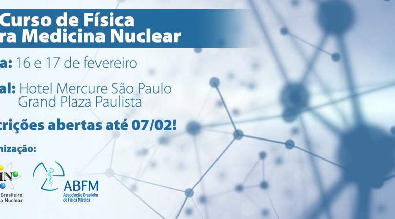 4º Curso de Física em Medicina Nuclear: inscrições prorrogadas!