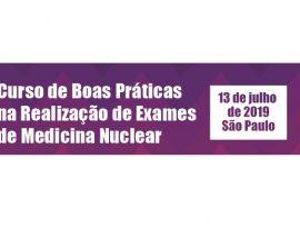 Inscrições abertas: Curso Boas Práticas na Realização de Exames de Medicina Nuclear