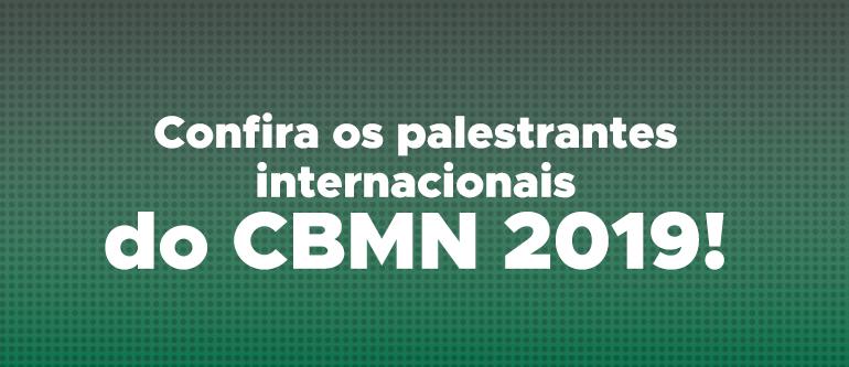 Conheça quem será palestrante do CBMN 2019!