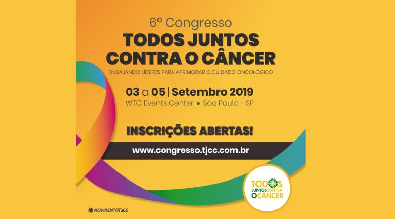 6º Congresso Todos Juntos Contra o Câncer: inscreva-se!