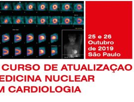 4º Curso de Atualização de Medicina Nuclear em Cardiologia: inscrições abertas!