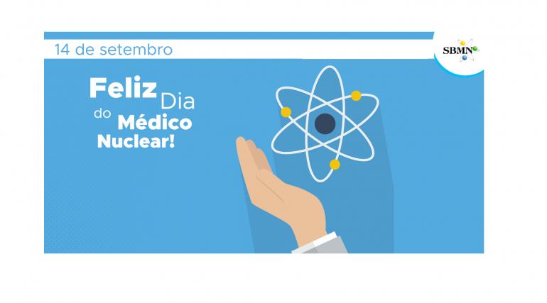 14 de setembro – Feliz Dia do Médico Nuclear!