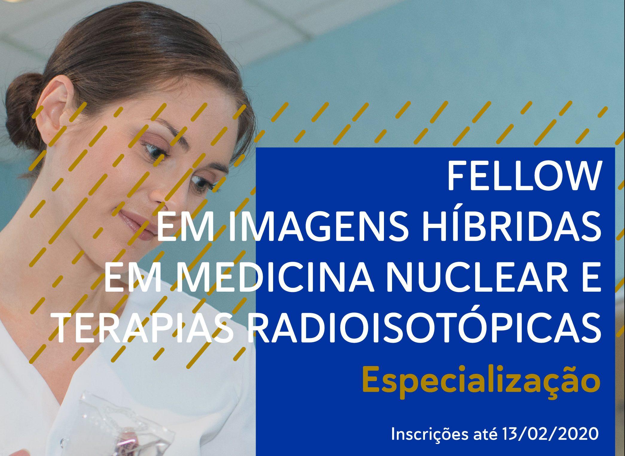 Fellow em Imagens Híbridas em Medicina Nuclear e Terapias Radioisotópicas – Rede D'Or