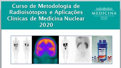 Curso de Metodologia de Radioisótopos e Aplicações Clínicas de Medicina Nuclear